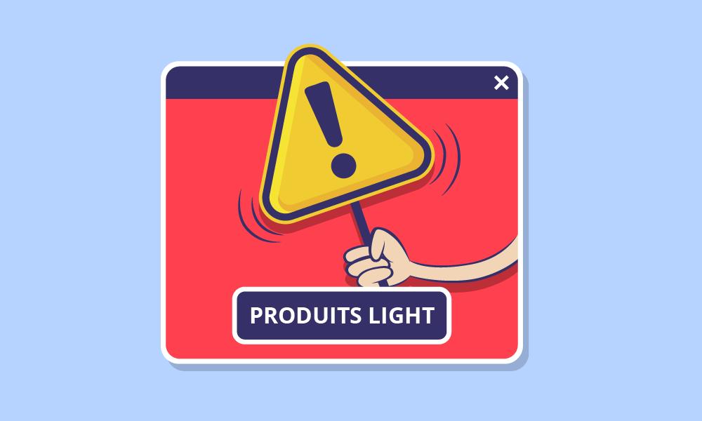 Méfiez-vous des produits light !